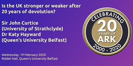 Is the UK Stronger or Weaker after 20 Years of Devolution? tickets