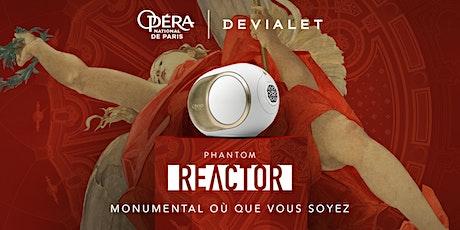 Devialet Phantom Reactor l'Opéra de Paris x Le Bon Marché Rive Gauche billets