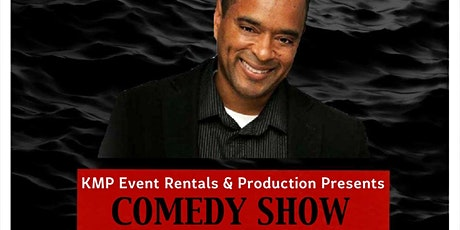 KMP EVENT RENTALS & PRODUCTION PRESENTS COMEDY SHOW FEATURING BROOKLYN MIKE tickets
