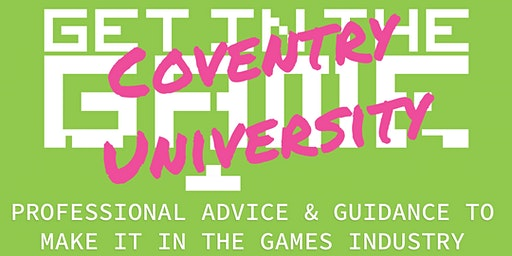 Get In The Game Careers Talks; Coventry University