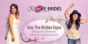 Kiss The Brides Expo Northwest Arkansas