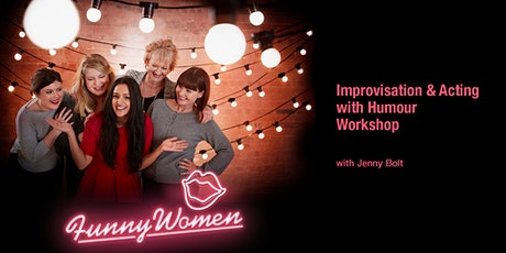 Improvisation & Acting with Humour Workshop tickets