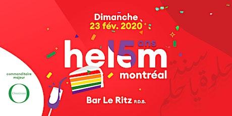 Helem Montréal fête ses 15 ans ★ billets
