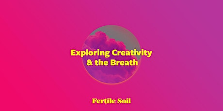 Plant Medicine, Creativity and Breathwork tickets