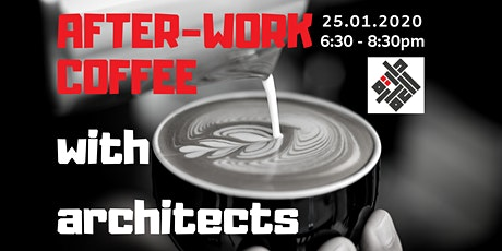 After-Work Coffee with Architects - Networking Gathering! A no-host event. tickets