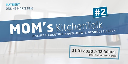 MOM's KitchenTalk #2/ Online Marketing Know How & gesundes Essen