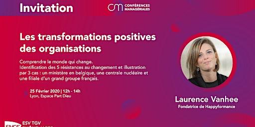 "Conférence ""Les transformations positives des organisations"""