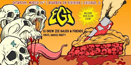 EGi's Pi-lebration  wsg Dj Zee Bauer and friends Vinyl Dance Party tickets