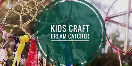 Kids CRAFT - Dream Catcher tickets