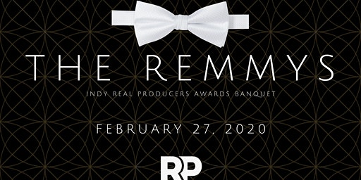 Indy Real Producers Awards Banquet (The REMMYs)