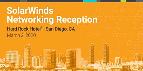 SolarWinds® Government and Education Networking Event during AFCEA West 202 tickets