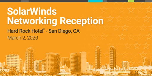 SolarWinds® Government and Education Networking Event during AFCEA West 202