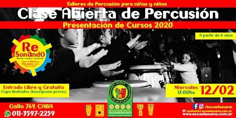 Clase Abierta de Percusión para Niños y Niñas - Presentación Cursos 2020 entradas