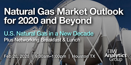 Natural Gas Market Outlook for 2020 and Beyond | Houston tickets