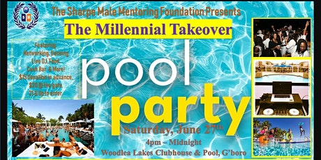 "The ""Millennial Takeover"" Pool Party 2k20 tickets"
