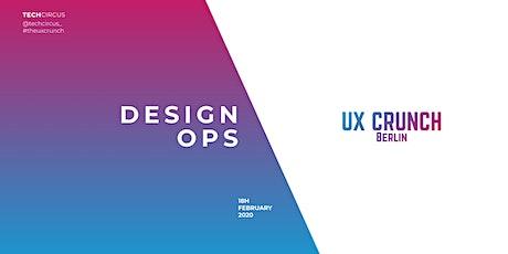 UX Crunch Berlin: Design Operations billets