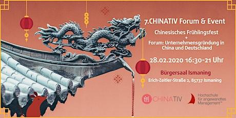 7. CHINATIV Forum & Event Frühlingsfest & Unternehmensgründung Tickets