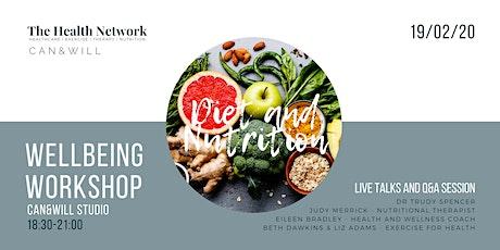 Nutrition & Diet Wellbeing Workshop by The Health  tickets