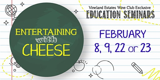 Entertaining with Cheese - FEB 8, 9, 22 or 23
