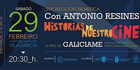 """proyección benéfica """"historias de nuestro cine"""" con Antonio Resines entradas"""