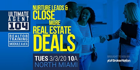 Ultimate Agent 104: Nurture Leads and Close More Real Estate Deals (N MIA) tickets