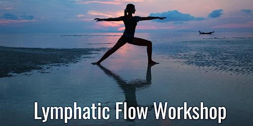 LYMPHATIC FLOW WORKSHOP