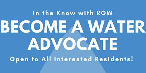 In the Know with ROW: Become a Water Advocate