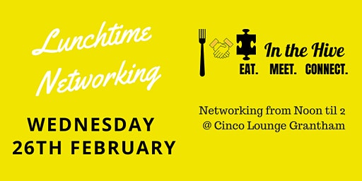 'In the Hive' Lunchtime Networking Event - Wednesday 26 February