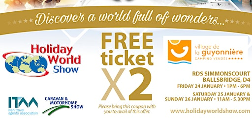 Entry for 2 to Holiday World Show Dublin 2020 for Village de La Guyonnière Customers