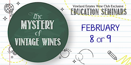 The Mystery of Vintage Wines - FEB 8 or 9 tickets