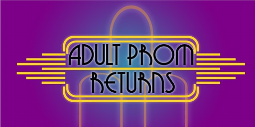 Adult Prom - April 11
