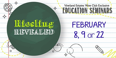 Riesling Revealed - FEB 8, 9 or 22 tickets