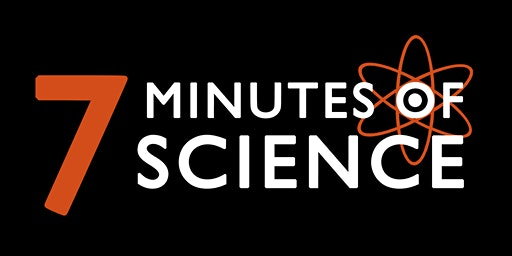 7 Minutes of Science 2020: Day 1