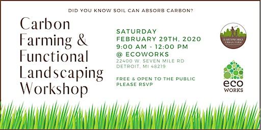 Carbon Farming & Functional Landscaping Workshop