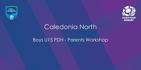 Caledonia North Boys U15 PDH - Parents Workshop tickets