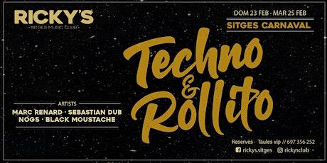 Techno Rollito - Carnaval @RickysClub Sitges entradas