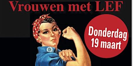 Popkoor LEF met: Vrouwen met LEF! tickets