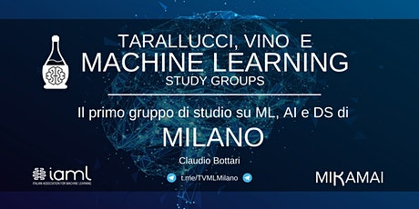 Tarallucci, Vino e Machine Learning - Milano tickets