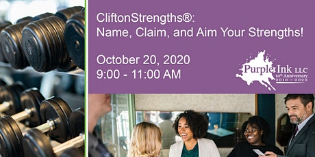 CliftonStrengths®: Name, Claim, and Aim Your Strengths! tickets