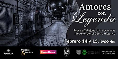 Amores con Leyenda, Tour de Callejoneadas y Leyendas en el Centro Histórico boletos