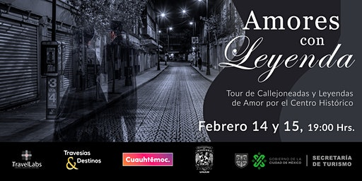 Amores con Leyenda, Tour de Callejoneadas y Leyendas en el Centro Histórico