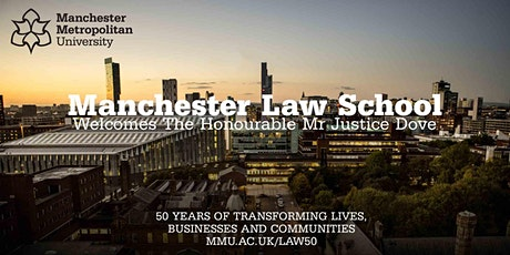 Manchester Law School Welcomes Mr Justice Dove tickets