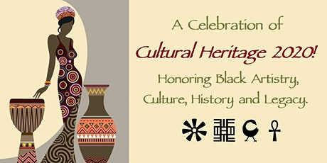 Celebrate Cultural Heritage 2020!!! Honoring Black History tickets