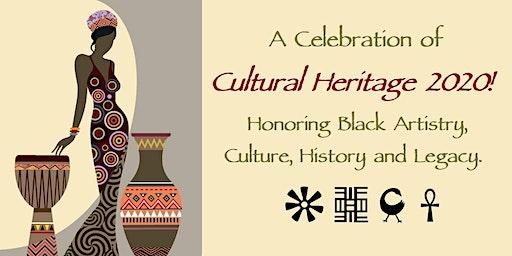 Celebrate Cultural Heritage 2020!!! Honoring Black History