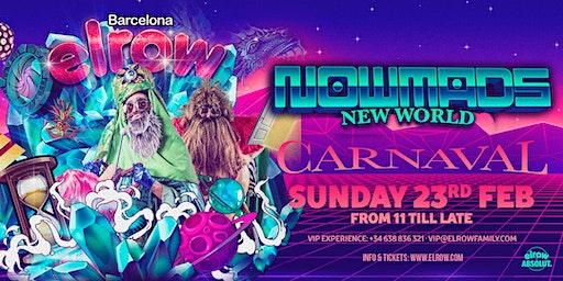 elrow Barcelona Carnaval - Nowmads, new world