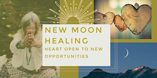 NEW MOON HEALING - HEART OPEN TO NEW OPPORTUNITIES - Yoga Retreat Afternoon