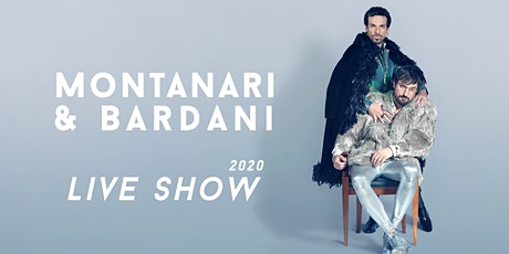 Montanari & Bardani  Live Show biglietti
