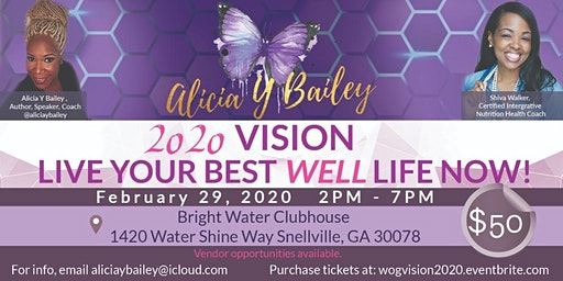 2020 Vision-Live Your Best Well Life Now! Vision Board & Wellness Workshop