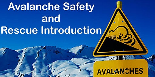 Avalanche Safety and Rescue Introduction - 02/08/2020