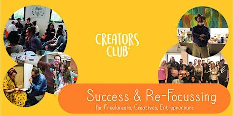 London Creators Club | JUNE FOCUS: Success & Re-focusing tickets